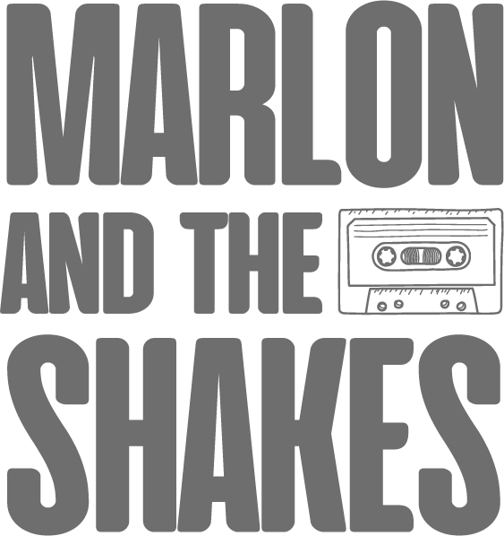Marlon and the Shakes